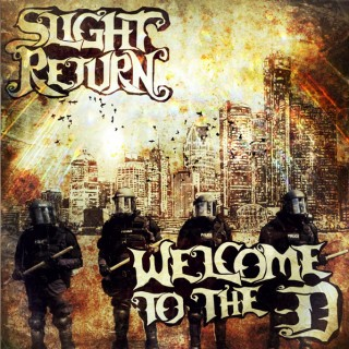 Slight Retrun's Welcome To The D is now available on Itunes
